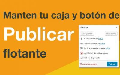 WordPress: caja con botón de publicar flotante