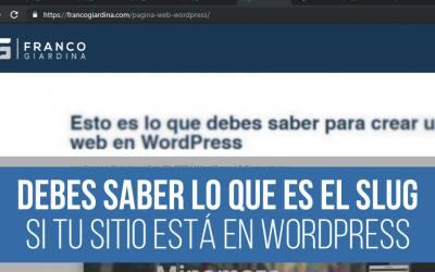 ¿Qué es el slug en WordPress?