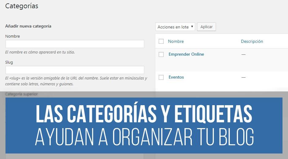 Categorías y Etiquetas en WordPress: qué son y cómo usarlas