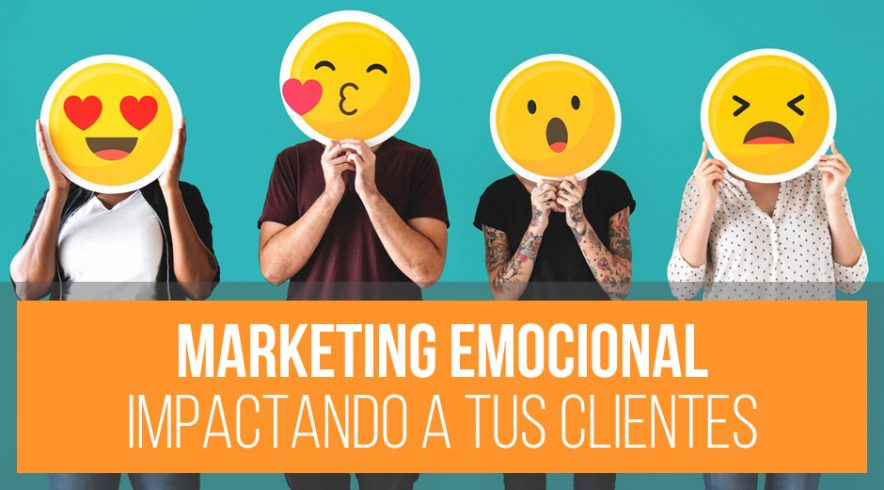 ¿Qué es el Marketing emocional?