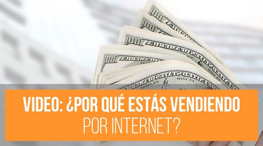 Video: ¿Por qué no estás vendiendo por Internet?